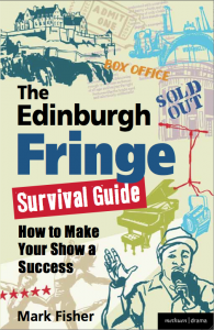 The Edinburgh Fringe Survival Guide