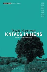 Knives in Hens with an introduction by Mark Fisher